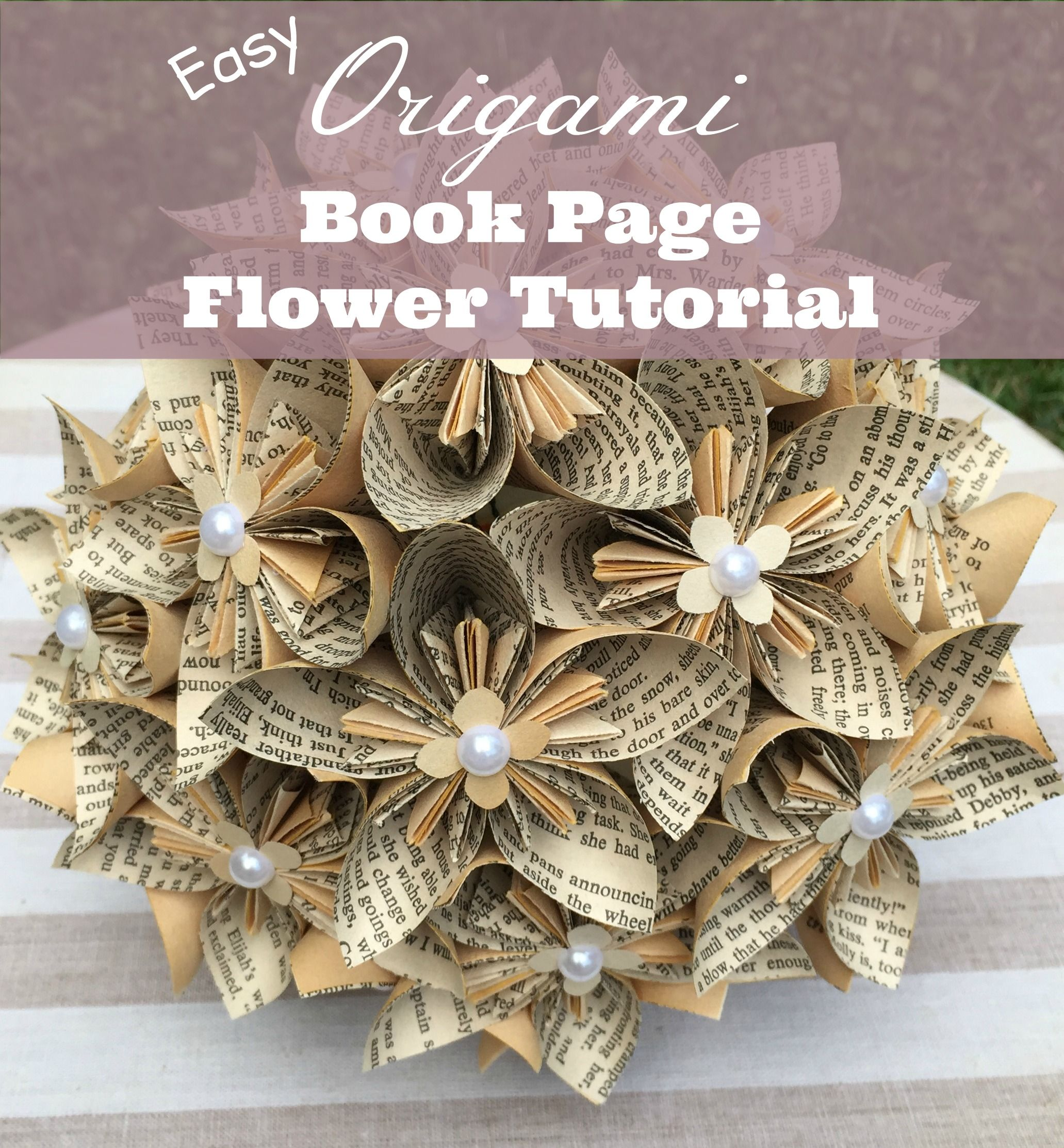 Easy Origami Book Page Flower Tutorial Video Crafty Pinterest