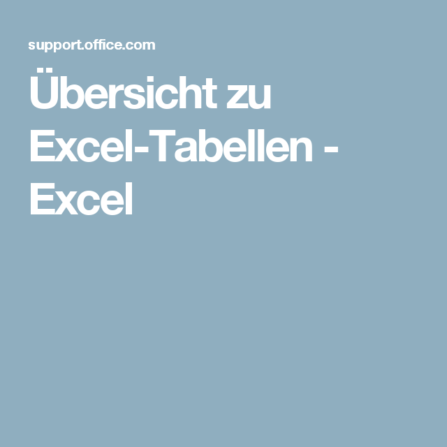 Übersicht zu Excel-Tabellen - Excel | Excel - Table - Tabelle ...