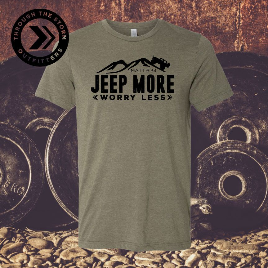Jeep More Worry Less Tee Jeep Shirt Jeep T Shirt Christian Jeep Shirt Jeep Apparel Jeep Shirts Jeep Jeep Clothing