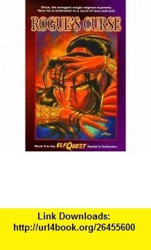 Elfquest Readers Collection #9 Rogues Curse (9780936861722) Wendy Pini, Richard Pini, Brandon McKinney, Delfin Barral , ISBN-10: 093686172X  , ISBN-13: 978-0936861722 ,  , tutorials , pdf , ebook , torrent , downloads , rapidshare , filesonic , hotfile , megaupload , fileserve