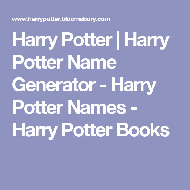 Harry Potter Harry Potter Name Generator Harry Potter Names Harry Potter Books Friend Quiz Hogwarts Harry Potter Friends