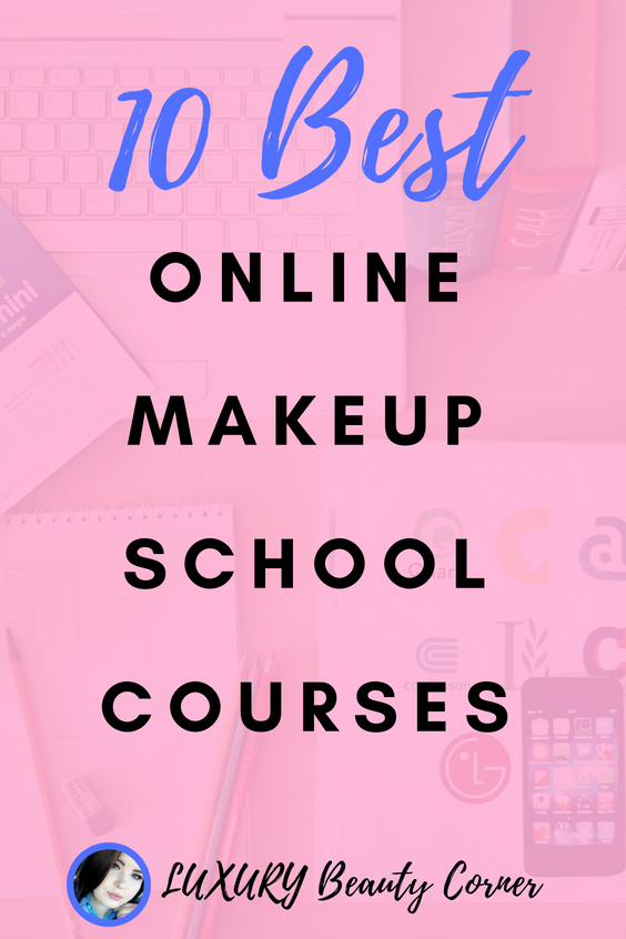 10 Best Online Makeup School Courses Start A Great New