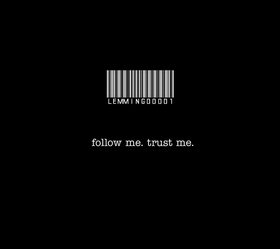 Follow Me Trust Me Funny Quotes Wallpaper Funny Inspirational Quotes Morning Quotes For Friends