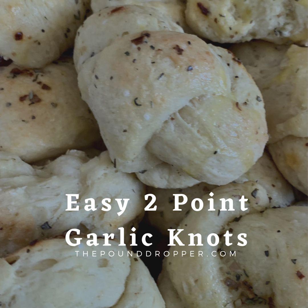 Easy 2 Point Garlic Knots Garlic knots, Ww recipes