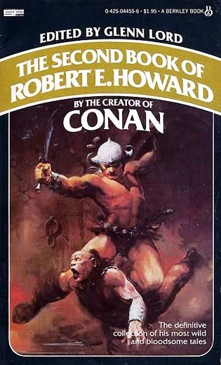The Second Book of Robert E. Howard / Book cover 1980 / 1978 (Ken Kelly)
