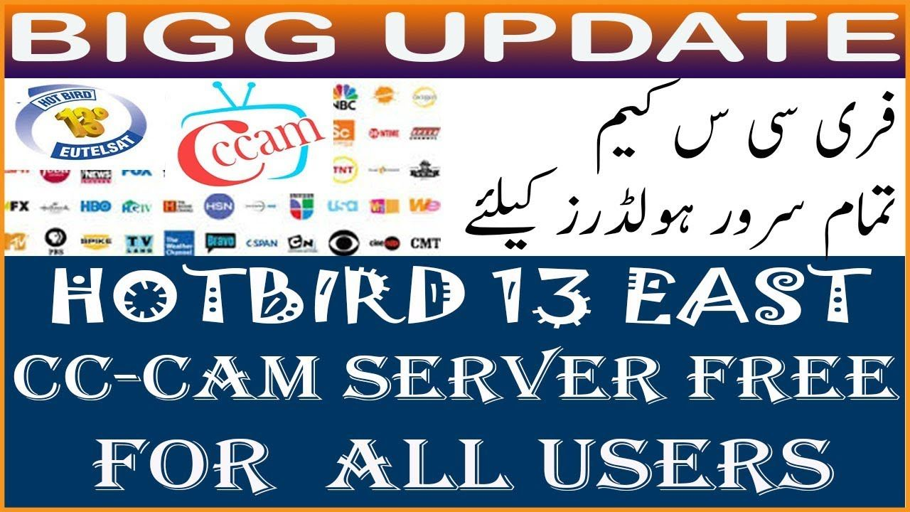 HOTBIRD 13EAST CC CAM SERVER FREE FRO ALL USER LATEST