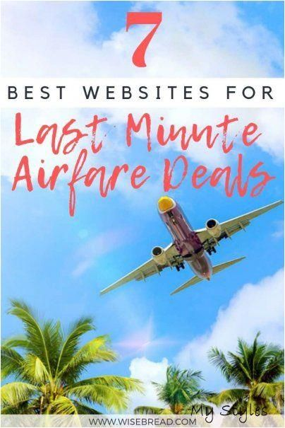 Jan 27, 2019 - Planning a last-minute trip doesn't mean your flight should drain your bank account. Here's where to find great airfare deals, fast.