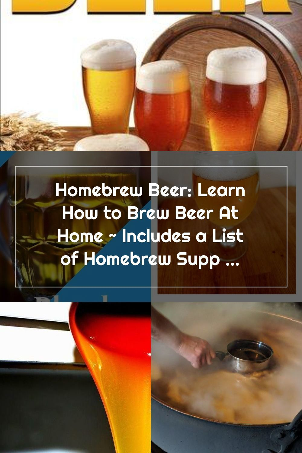 Homebrew Beer Learn How To Brew Beer At Home Includes A List Of Homebrew In 2020 Home Brewing Beer Home Brewing Beer