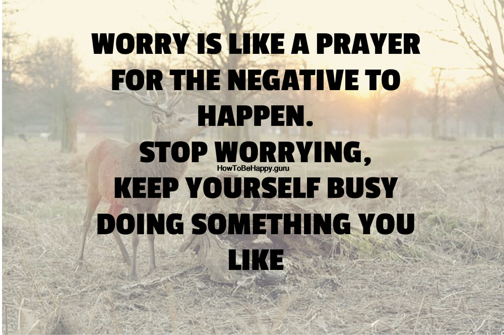 Quotes About Worrying Stop Worrying Quote  Friendship  Pinterest  Motivational And .