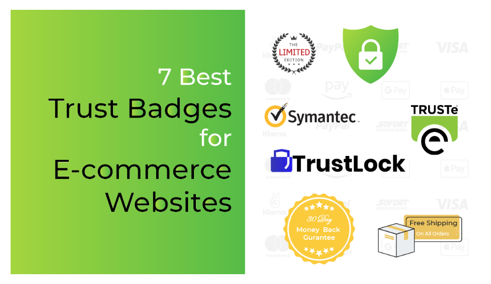 7 Best Trust Badges For E Commerce Websites Droitthemes Ecommerce Commerce How To Be Likeable