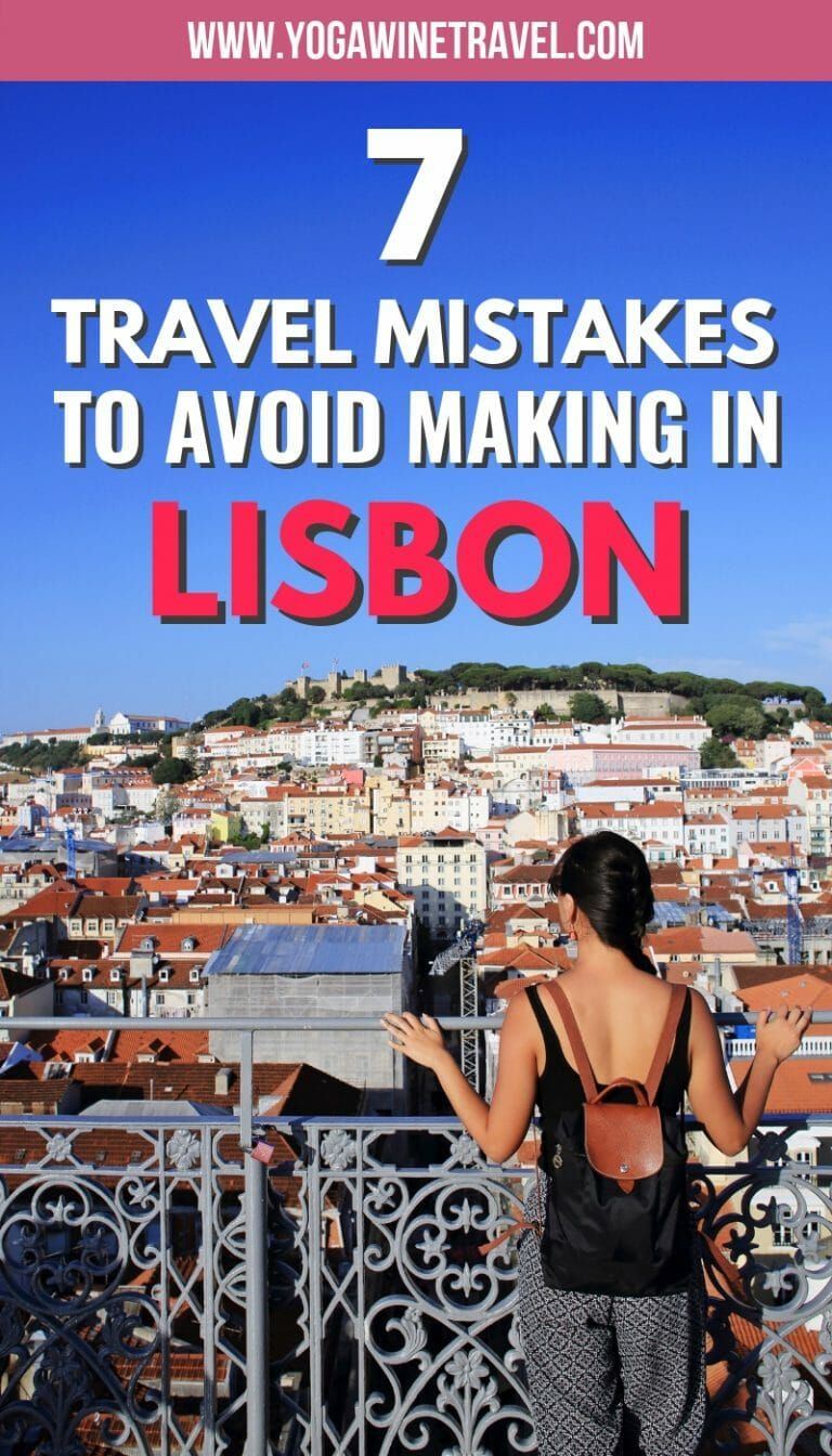 7 Travel Mistakes to Avoid Making in Lisbon, Portugal