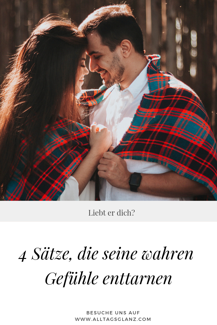 4 Sätze, die Männer nur sagen, wenn sie verliebt sind ...