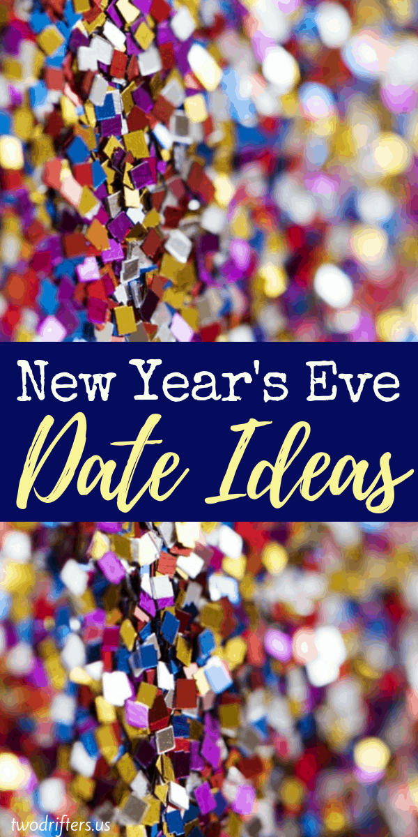 Romantic New Year's Eve Date Ideas for Couples New years