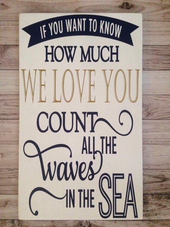 Nautical Decor Nursery If You Want To Know How Much We Love Count The Waves In Sea