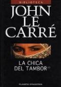 """""""La chica del tambor"""" - John Le Carré"""