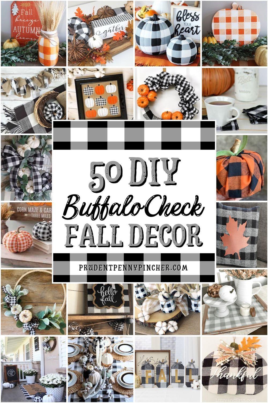 50 Buffalo Check Diy Fall Decor Ideas In 2020 Fall Decor Diy Fall Thanksgiving Decor Fall Decor