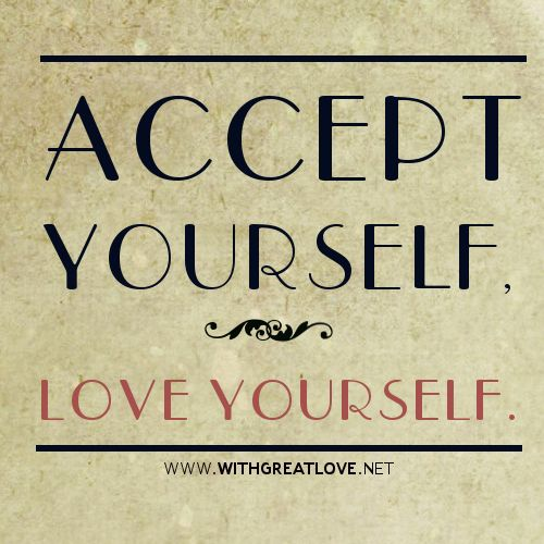 accept-yourself-love-yourself-quotes.jpg (500×500) | quotes ...