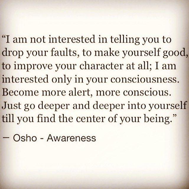 your consciousness