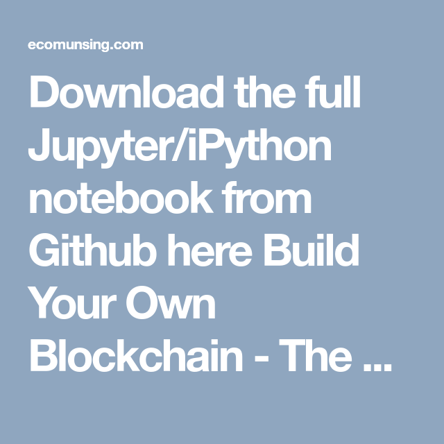 Download the full Jupyter/iPython notebook from Github here Build