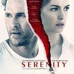 مشاهدة فيلم Serenity 2019 مترجم akoam,cima4film,cimaclub,egy best