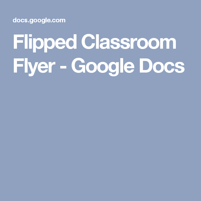 Flipped Classroom Flyer