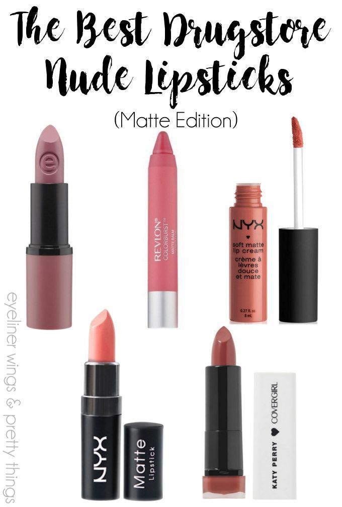 The Best Nude Drugstore Lipsticks (Matte) - The Best Drugstore Nude  Lipsticks - Nude Lipsticks Under $10 - Matte Drugstore Nude // eyeliner  wings & pretty ...
