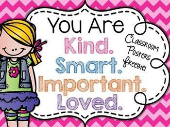 You Are Smart You Are Kind You Are Loved You Are Important Classroom Posters Classroom Posters You Are Smart Be Kind To Yourself
