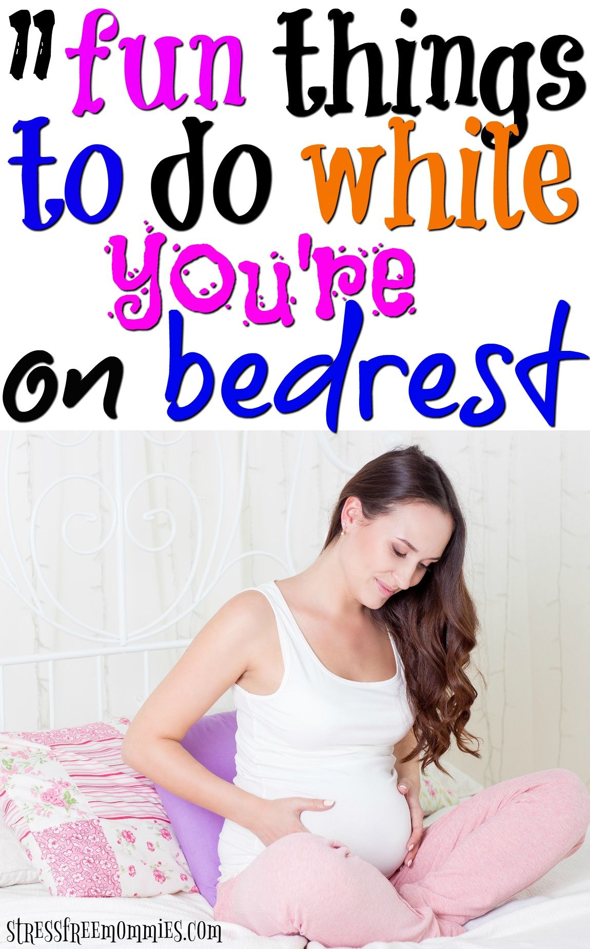 fun things to do while youure on bedrest pregnancy parents and
