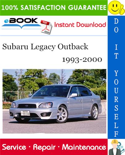 Subaru Legacy Outback Service Repair Manual 1993 2000 Download Subaru Legacy Legacy Outback Subaru