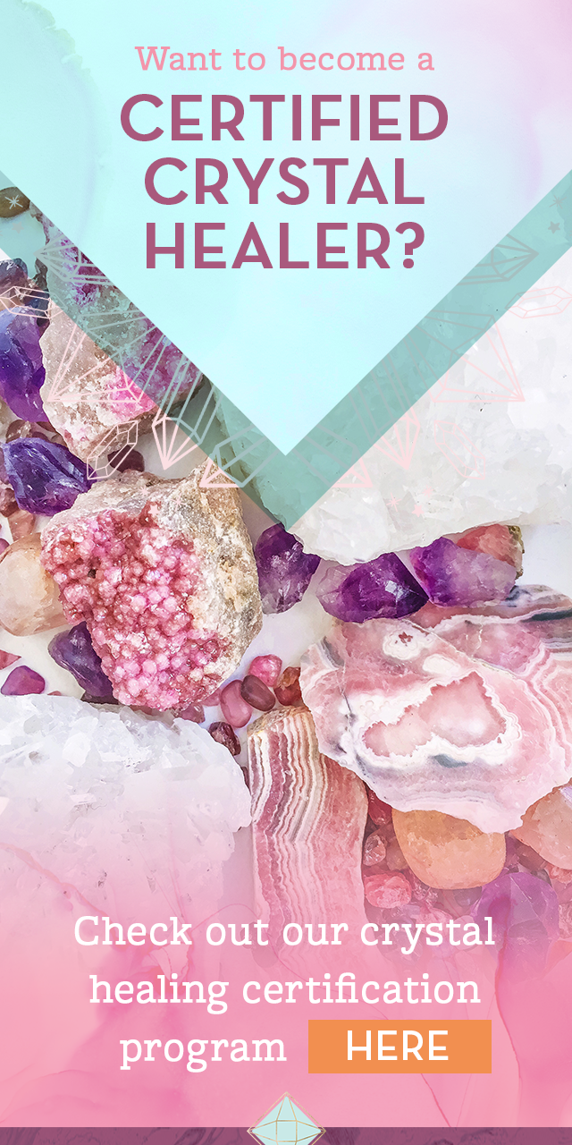 The Crystal Healing Certification Program Is Now Open For Enrollment
