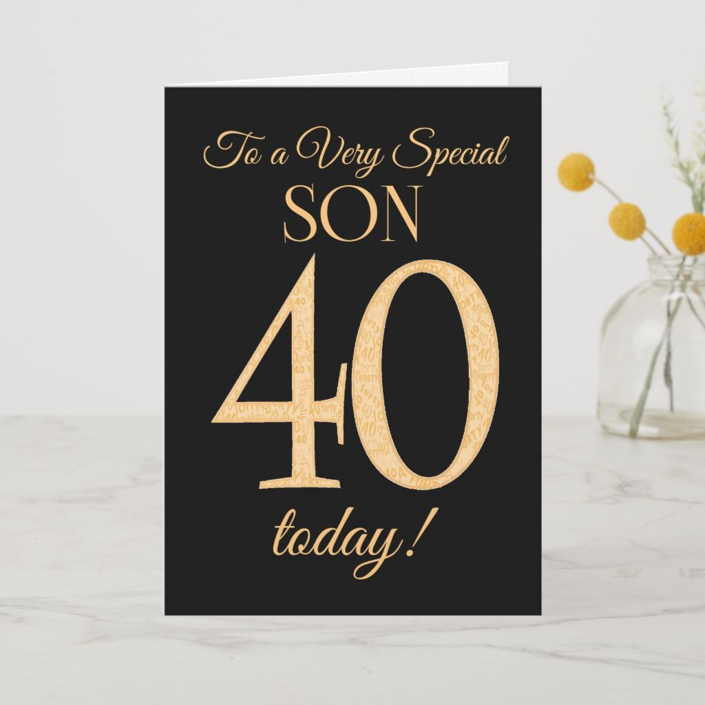 Chic 40th Goldeffect on Black, Son Birthday Card