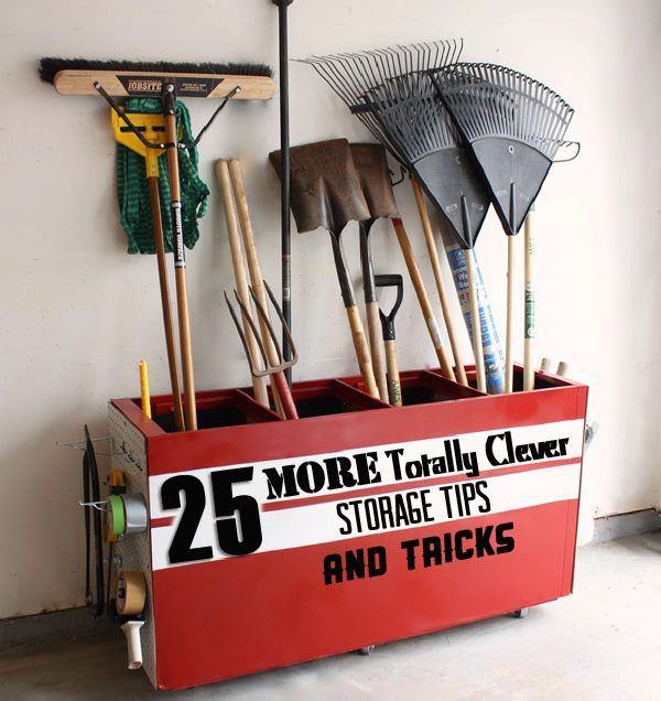 25 More totally clever storage tips and tricks