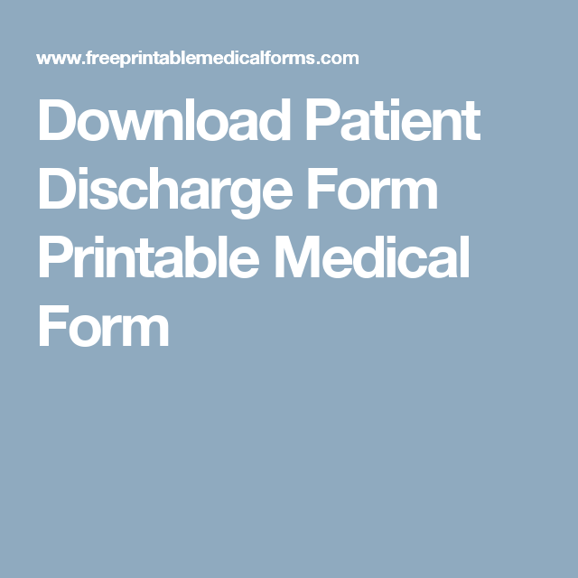 Download Patient Discharge Form Printable Medical Form  Doctors
