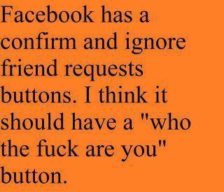 Friend request button so funny :))