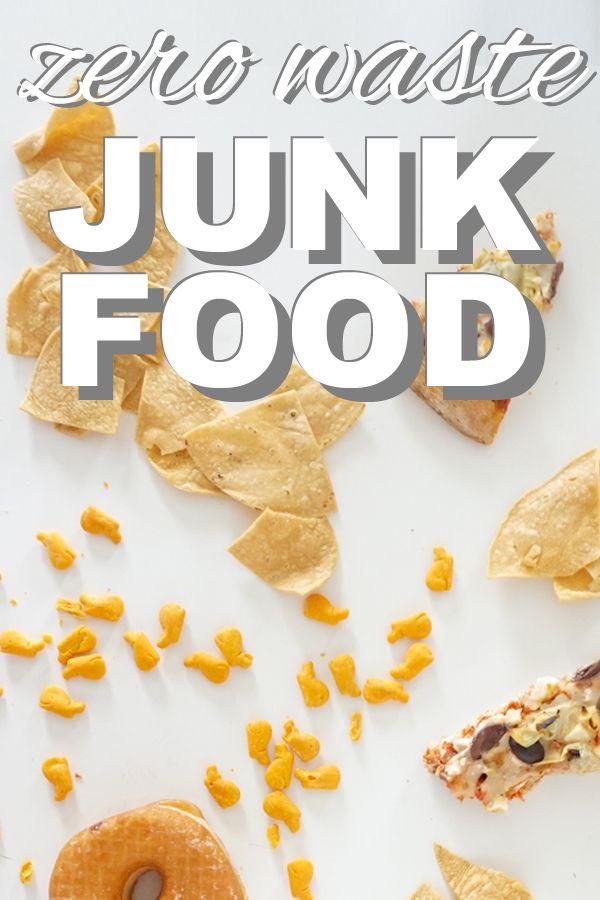 Zero Waste Junk Food | Junk food, Zero waste and Reuse