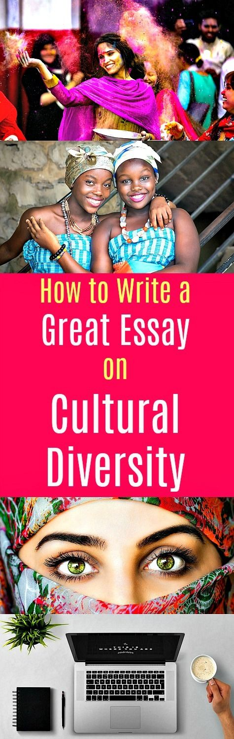 High School Essay Examples How To Write A Great Essay On Cultural Diversity  There Are A Number Of  Factors That Should Be Considered In Order To Write A Great Paper On  Cultural  Reflective Essay Thesis Statement Examples also Environmental Science Essay Writing A Great Essay On Cultural Diversity  College Tipshacks  Gay Marriage Essay Thesis