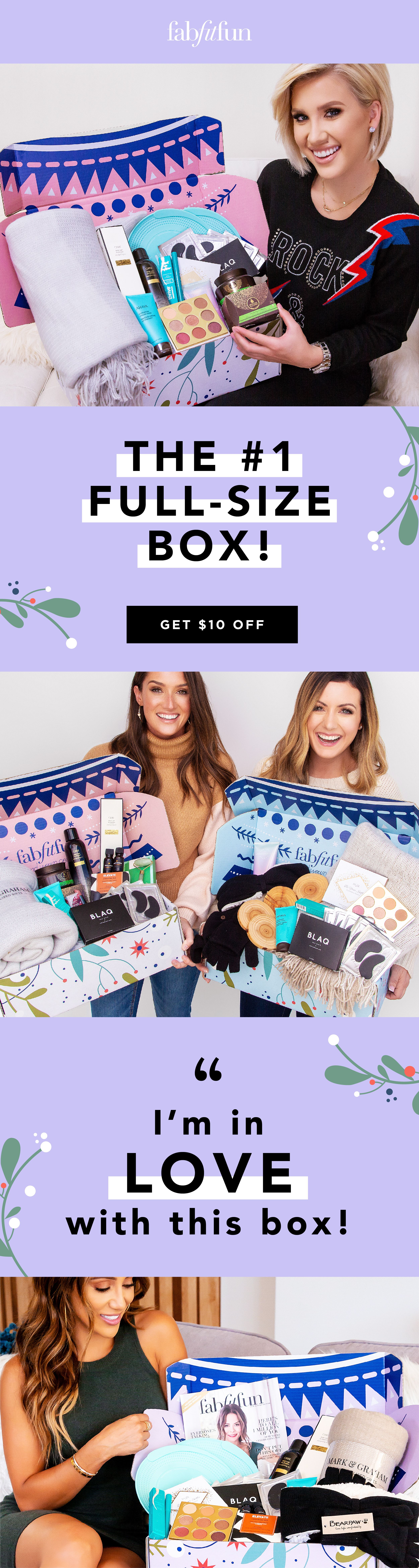 Get 10 off your first fabfitfun box every box is valued