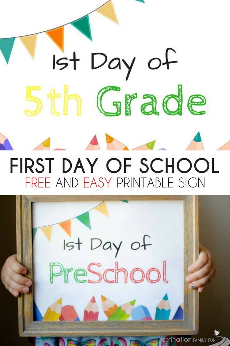 First Day of School Sign Printables - For Grade School - FREE and Easy to Print