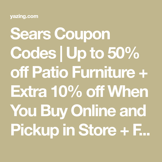 Sears Coupon Codes Up To 40 Off Shoes Extra 10 Off Sears Coupons And Deals For November 2020 Sears Coupon Codes Coupons