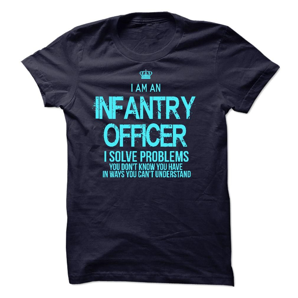 I am an Infantry Officer T-Shirts, Hoodies. BUY IT NOW ==►…