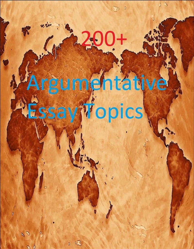 History Argumentative Essay Topics