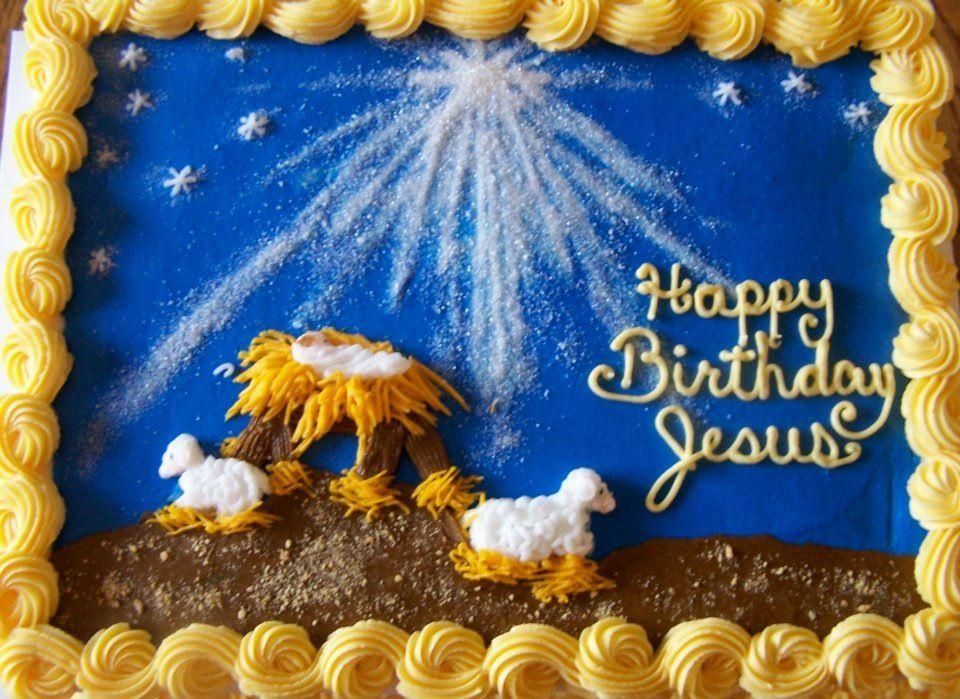 Christmas cake. Happy birthday Jesus Happy birthday