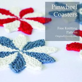 Pinwheel Coasters Knitting Pattern | Originally Lovely ...