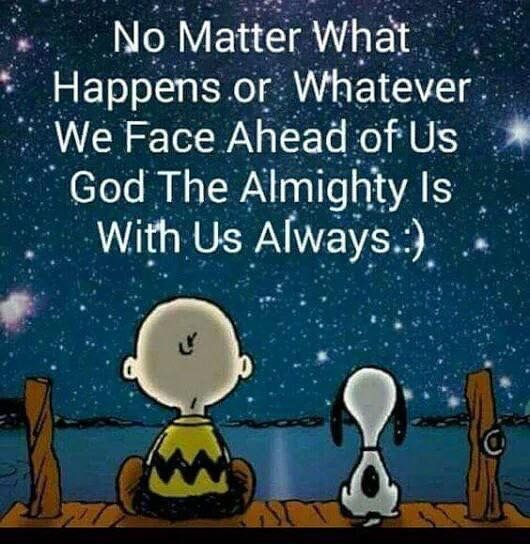 God is ALWAYS there | A Good Word | Snoopy quotes, Snoopy ...