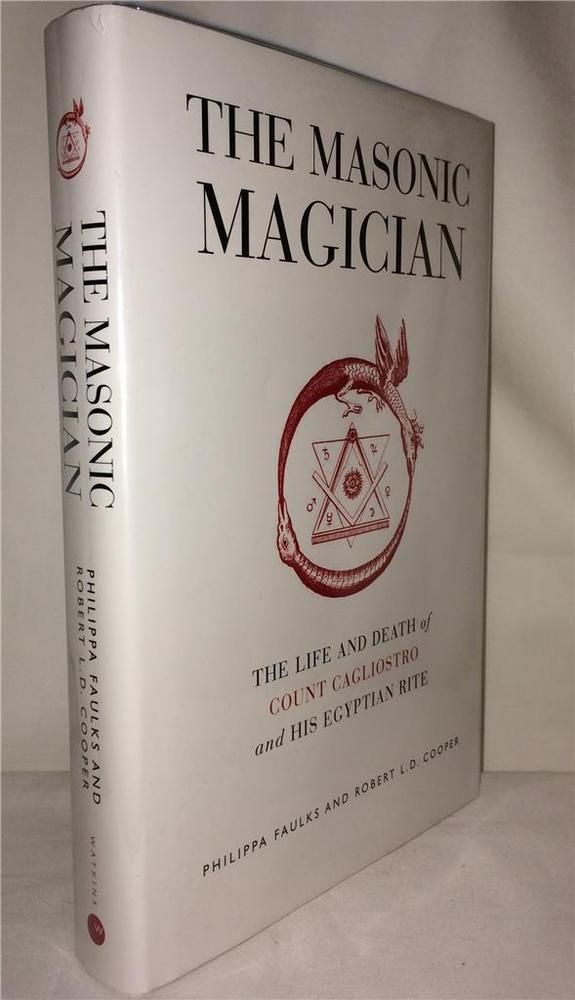 The masonic magician count cagliostro egyptian rite occult secret