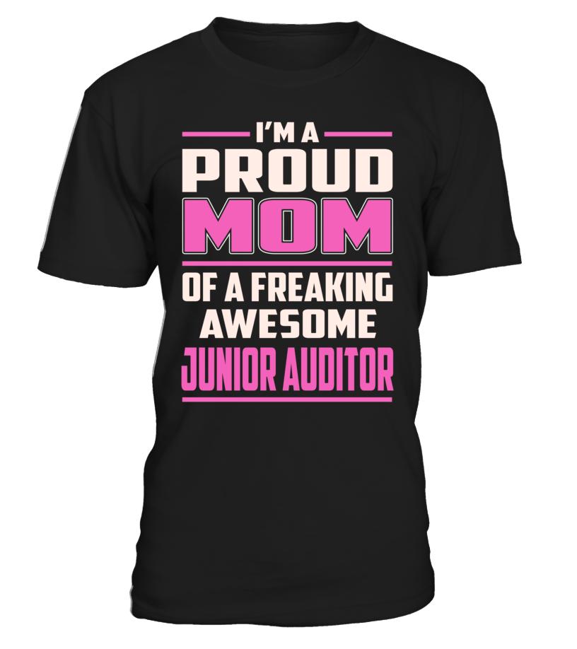 Junior Auditor Proud MOM Job Title T-Shirt #JuniorAuditor