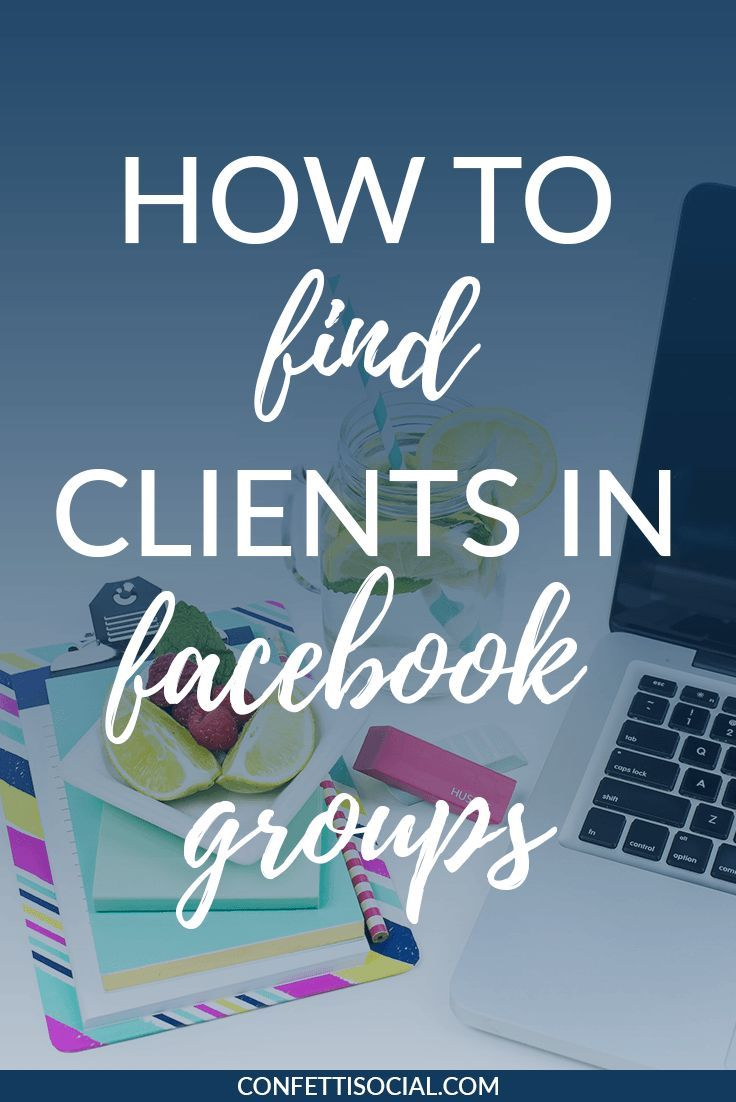 How to Find Clients in Facebook Groups Facebook