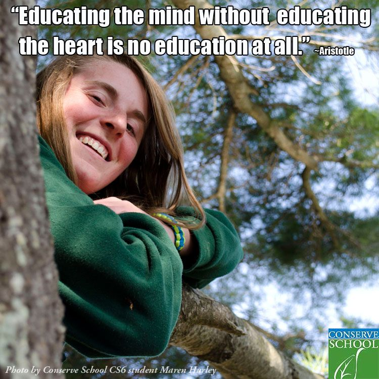 This quote from Aristotle reflects one of Conserve School's beliefs about education.