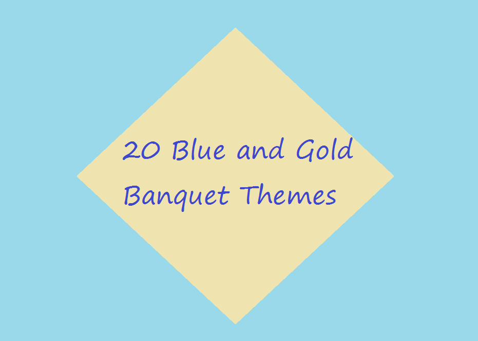 Webelos Activity Badge Ideas 20 Blue And Gold Banquet Themes Includes Description Of