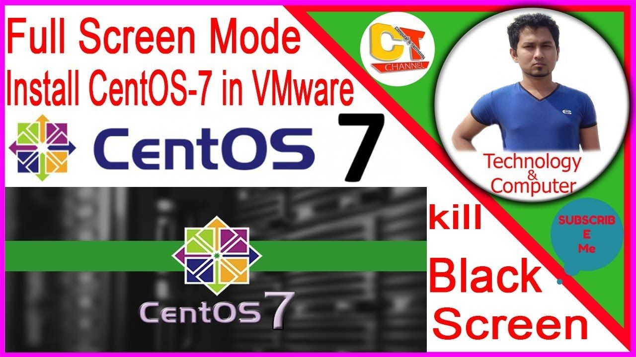 how to install 🍉CentOS 7🍉 in vmware workstation 12 5,full screen